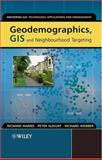 Geodemographics, GIS and Neighbourhood Targeting 9780470864135