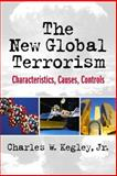 The New Global Terrorism 1st Edition