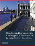 Flooding and Environmental Challenges for Venice and Its Lagoon 9780521124140
