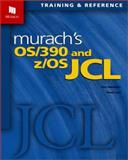 OS/390 and z/OS JCL