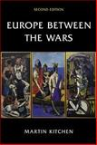 Europe Between the Wars 2nd Edition