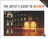 The Artist's Guide to GIMP 9781593274146