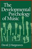 The Developmental Psychology of Music 9780521314152