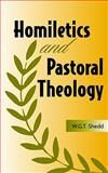 Homiletics and Pastoral Theology 9781932474152