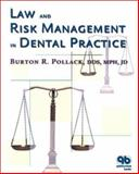 Law and Risk Management in Dental Practice 9780867154160