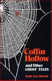Coffin Hollow and Other Ghost Tales 9780813114163