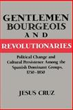 Gentlemen, Bourgeois, and Revolutionaries 9780521894166