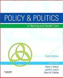Policy and Politics in Nursing and Health Care 9781437714166