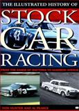 Illustrated History of Stock Car Racing 9780760304167
