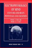 Electrophysiology of Mind 9780198524168
