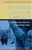 War on Drugs, HIV/AIDS and Human Rights 9780972054171