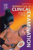 Introduction to Clinical Examination 9780443074172