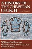 A History of the Christian Church 4th Edition
