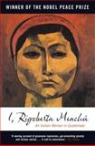 I, Rigoberta Menchú 2nd Edition