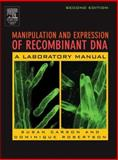 Manipulation and Expression of Recombinant DNA 9780120884186
