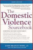 The Domestic Violence Sourcebook 9780737304190