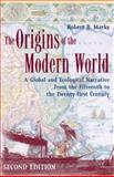The Origins of the Modern World 2nd Edition