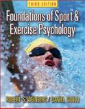 Foundations of Sport and Exercise Psychology 9780736044196