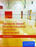 Standards-Based Physical Education Curriculum Development 3rd Edition