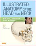 Illustrated Anatomy of the Head and Neck 4th Edition