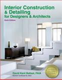 Interior Construction and Detailing for Designers and Architects 6th Edition