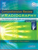 Mosby's Comprehensive Review of Radiography 9780323034203
