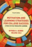 Motivation and Learning Strategies for College Success 4th Edition