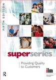 Providing Quality to Customers Super Series 9780080464206
