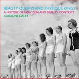 Beauty Queens and Physique Kings 9781869404208