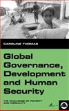 Global Governance, Development and Human Security 9780745314211