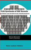 VLSI Synthesis of DSP Kernels 9780792374213