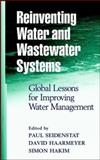 Reinventing Water and Wastewater Systems 9780471064220