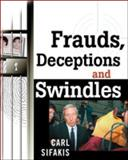 Frauds, Deceptions and Swindles 9780816044221
