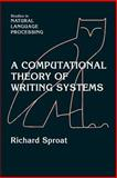 A Computational Theory of Writing Systems 9780521034227