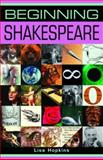 Beginning Shakespeare 9780719064227