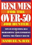 Resumes for the Over-50 Job Hunter 9780471574231
