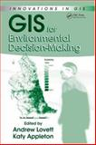 GIS for Environmental Decision-Making 9780849374234