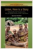 Listen, Here Is a Story 1st Edition