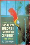 Eastern Europe in the Twentieth Century - And After 9780415164238