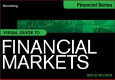 Visual Guide to Financial Markets 1st Edition