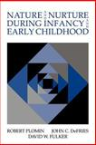 Nature and Nurture During Infancy and Early Childhood 9780521034241