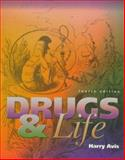 Drugs and Life 4th Edition