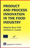 Products and Process Innovation in the Food Industry 9780751404241