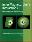 Inner Magnetosphere Interactions 9780875904245