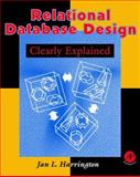 Relational Database Design Clearly Explained 9780123264251