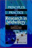 Principles and Practice of Research in Midwifery 9780702024252