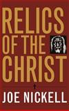 Relics of the Christ 9780813124254