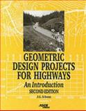 Geometric Design Projects for Highways 2nd Edition