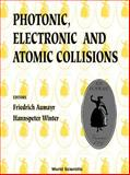 Photonic, Electronic and Atomic Collisions 9789810234256