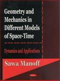 Geometry and Mechanics in Different Models of Space-Time 9781590334263